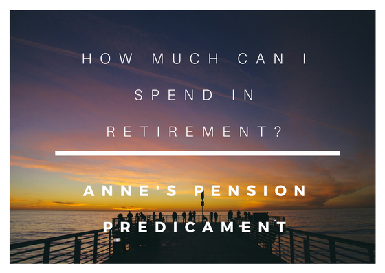 "Title ""How much can I spend in retirement? Anne's pension predicament"